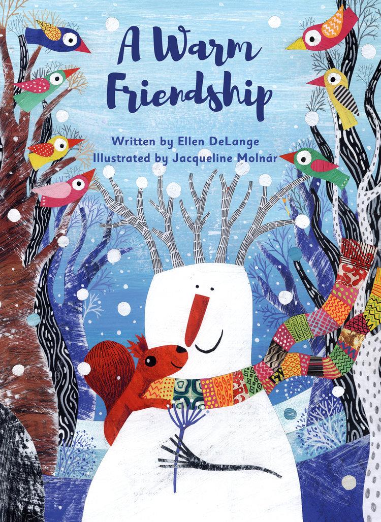 clavis-publishing-new-york-childrens-picture-books-a-warm-friendship-ellen-delange-jacqueline-molnar-9781605374499.jpg