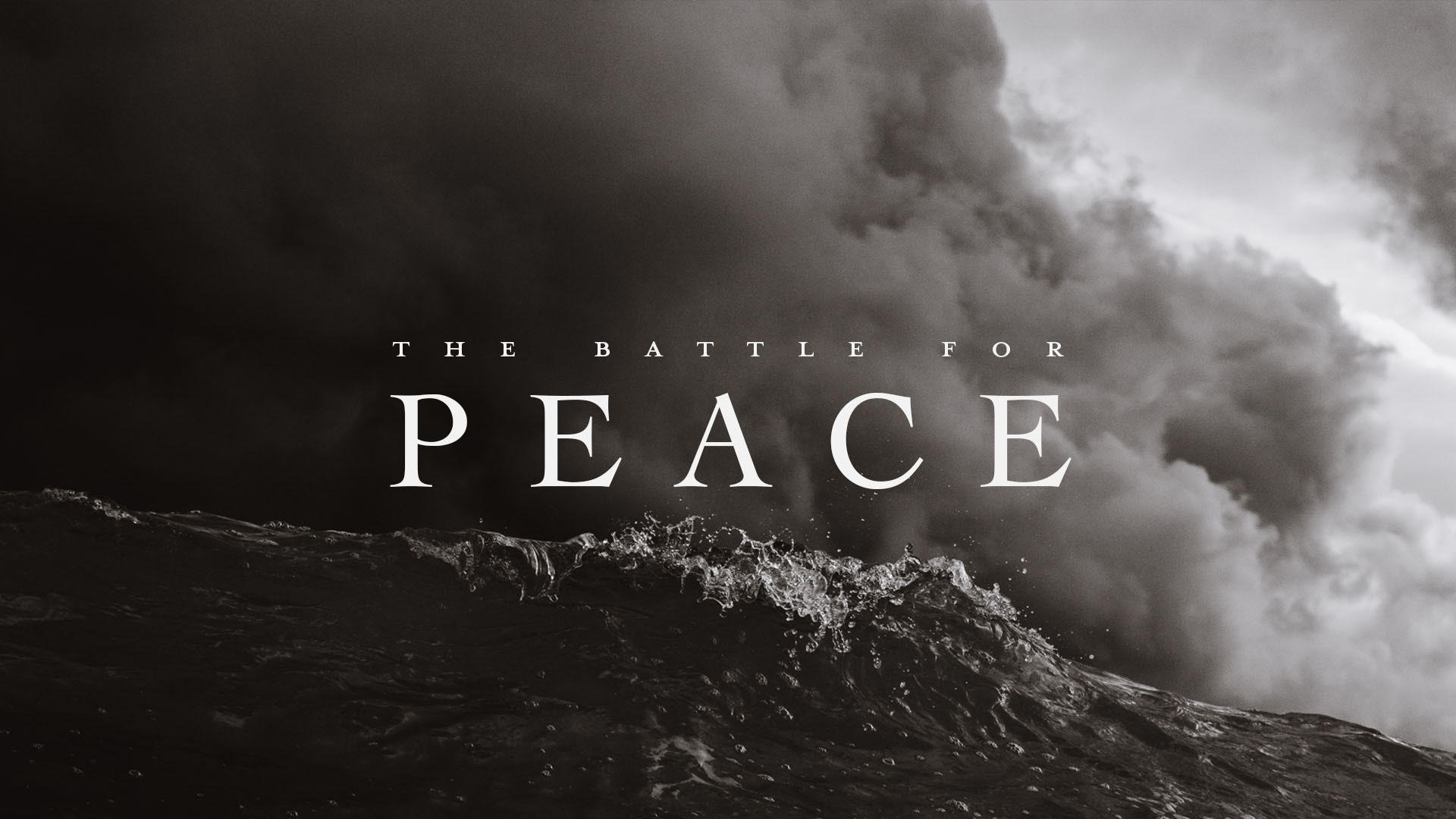 The Battle for Peace - 1. Peace is a Person2. Turning Anxiety into Prayer3. The Power of Gratitude4. Thinking About What You're Thinking About