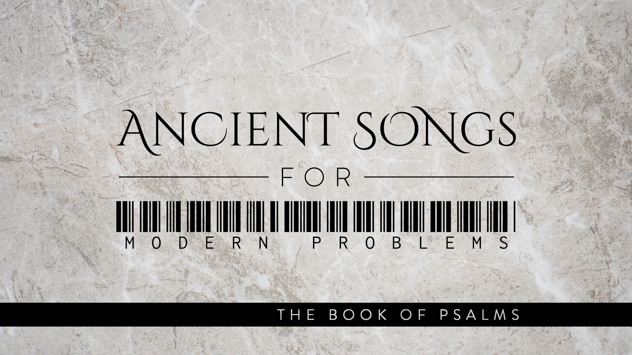 Ancient Songs for Modern Problems: The Book of Psalms - 1. Discovering God's Goodness2. Overcoming Spiritual Dryness3. Overcoming Fatherlessness4. Overcoming Guilt5. Overcoming Envy6. Overcoming Despair at Life's Circumstances7. The Search for Identity8. The Necessity of Scripture