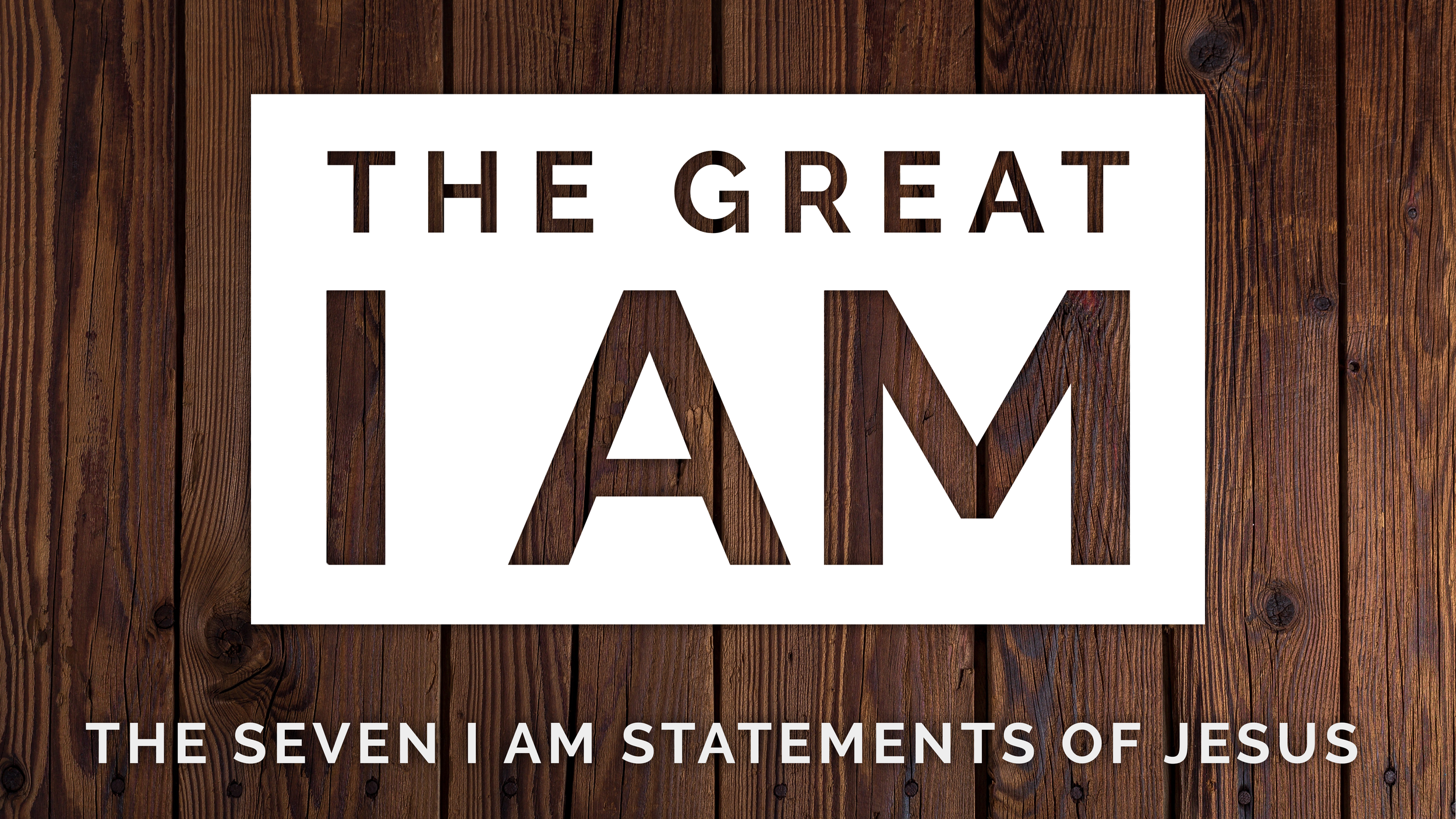 The Great I AM - 1. The Bread of Life2. The Good Shepherd3. The Gate4. The Resurrection and the Life5. The Vine6. The Way, the Truth, and the Life7. The Light of the World