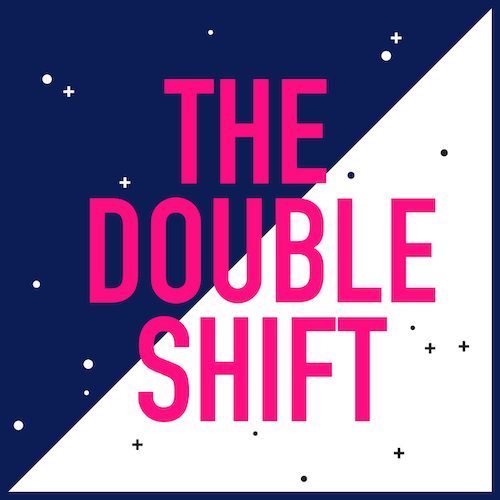 Image result for the double shift podcast