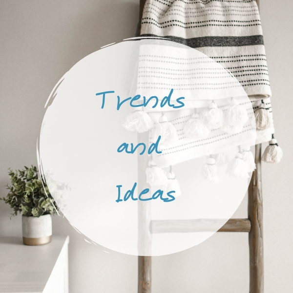 trends and ideas to give you inspiration to decorate your home