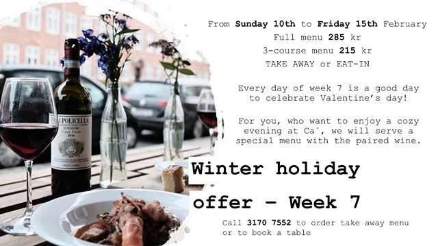 Winter holiday - treat yourself and your Valentine! On week 7 we are especially open also on Sunday, Monday and Tuesday! Hope to see you, ciao :)