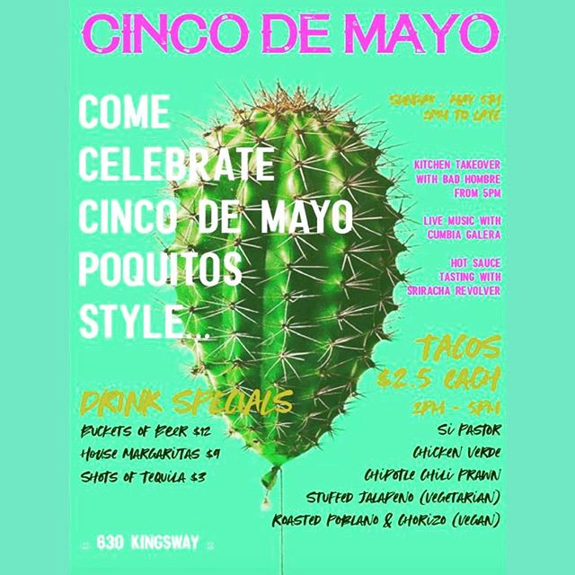// TODAY // Join us today to celebrate Cinco de Mayo - from 2-5pm Chef Luc will be whipping up an awesome selection of tacos for one day only, all day drink specials ($12 buckets of beer, $9 dbl house margs, $3 tequila) and live music with @cumbiagalera ... and that's just in the afternoon :: Tonight @bad_hombre_food is taking over the kitchen to serve up some of their Mexican faves... think ceviches and paellas! :: Open today at 2pm, come@celebrate with us! . .  #cincodemayo #celebrate #withus #hotsauce #tastings #livemusic #tacos #kitchen #takeover #poquitos #tequilawithus #poquitoscomidaandcantina #vancouver #latininspired #locallyinfluenced #tequila #alltheyes #eathere #eastvan #cantina #yvr #eastvan #eastvaneats #yvreats #yvrfoodie #vancityfoodie #vancity #vancouverisawesome #604food #food52