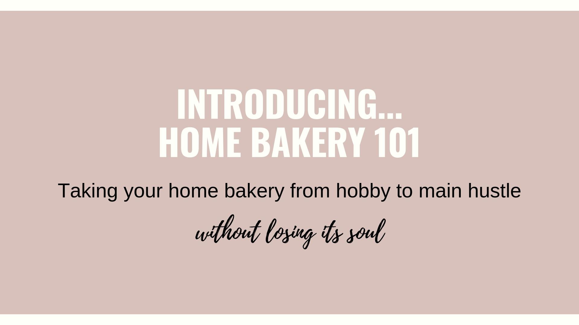 Home Bakery 101 cover photo.jpg