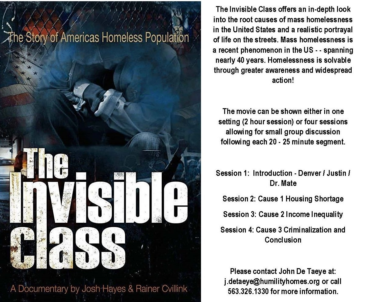 Are you part of an organization that is interested in solving homelessness? We'll bring the movie, The Invisible Class, to your group and lead a discussion about how you can help in the Quad Cities.
