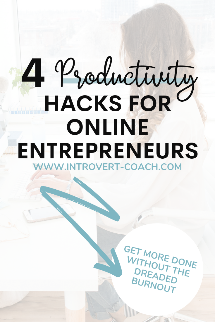 Productivity Hacks for Online Entrepreneurs and Business Owners