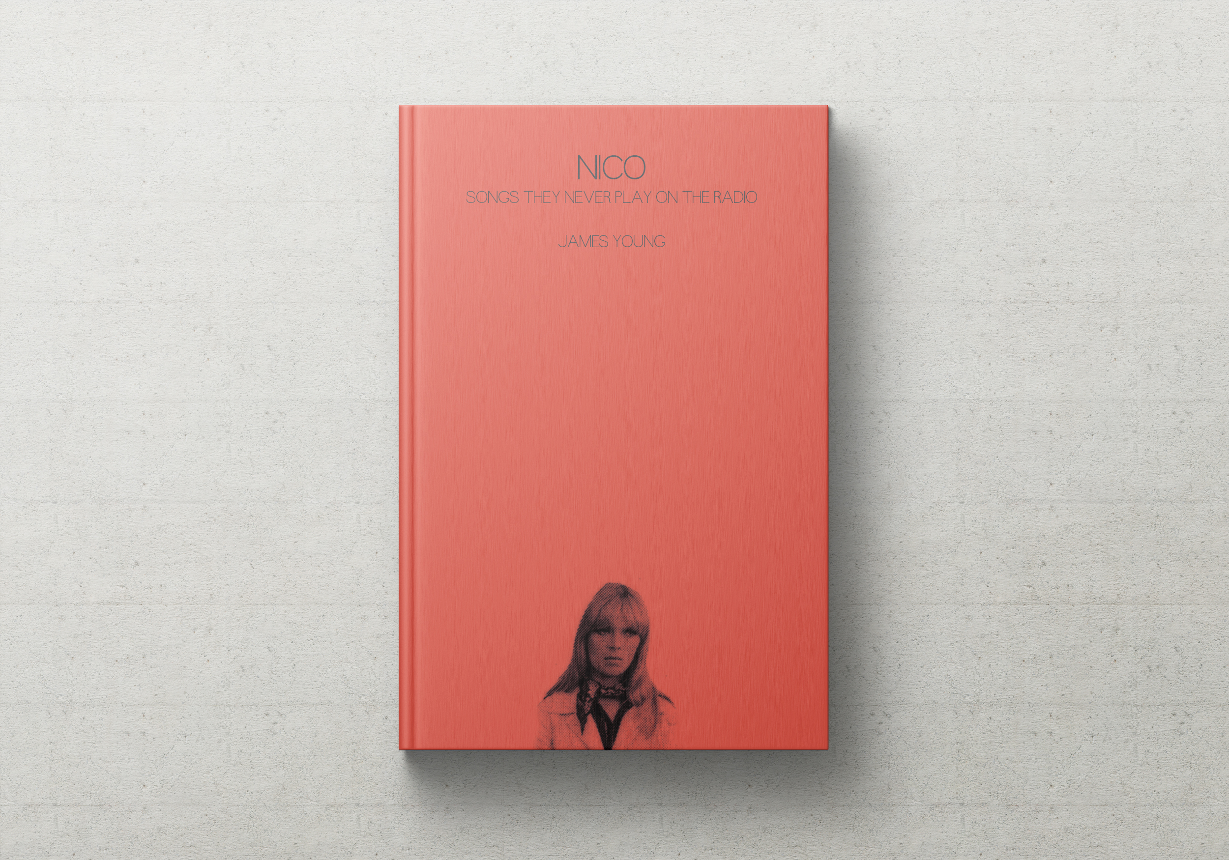 NICO SONGS THEY NEVER PLAY ON THE RADIO James Young