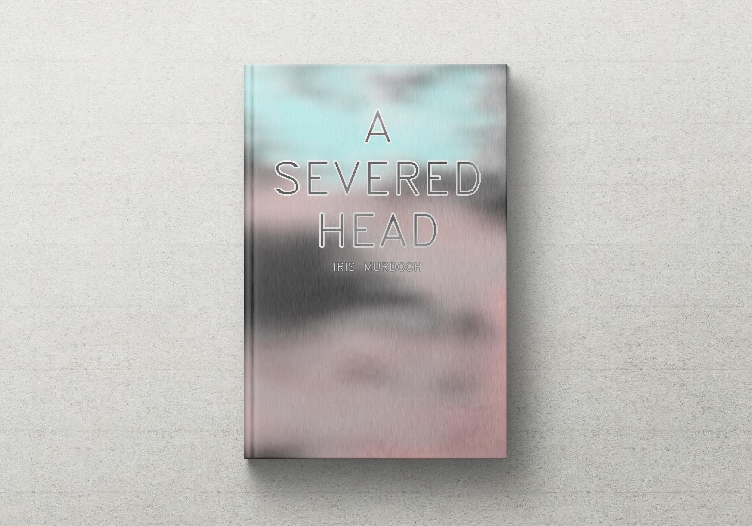 A SEVERED HEAD Iris Murdoch