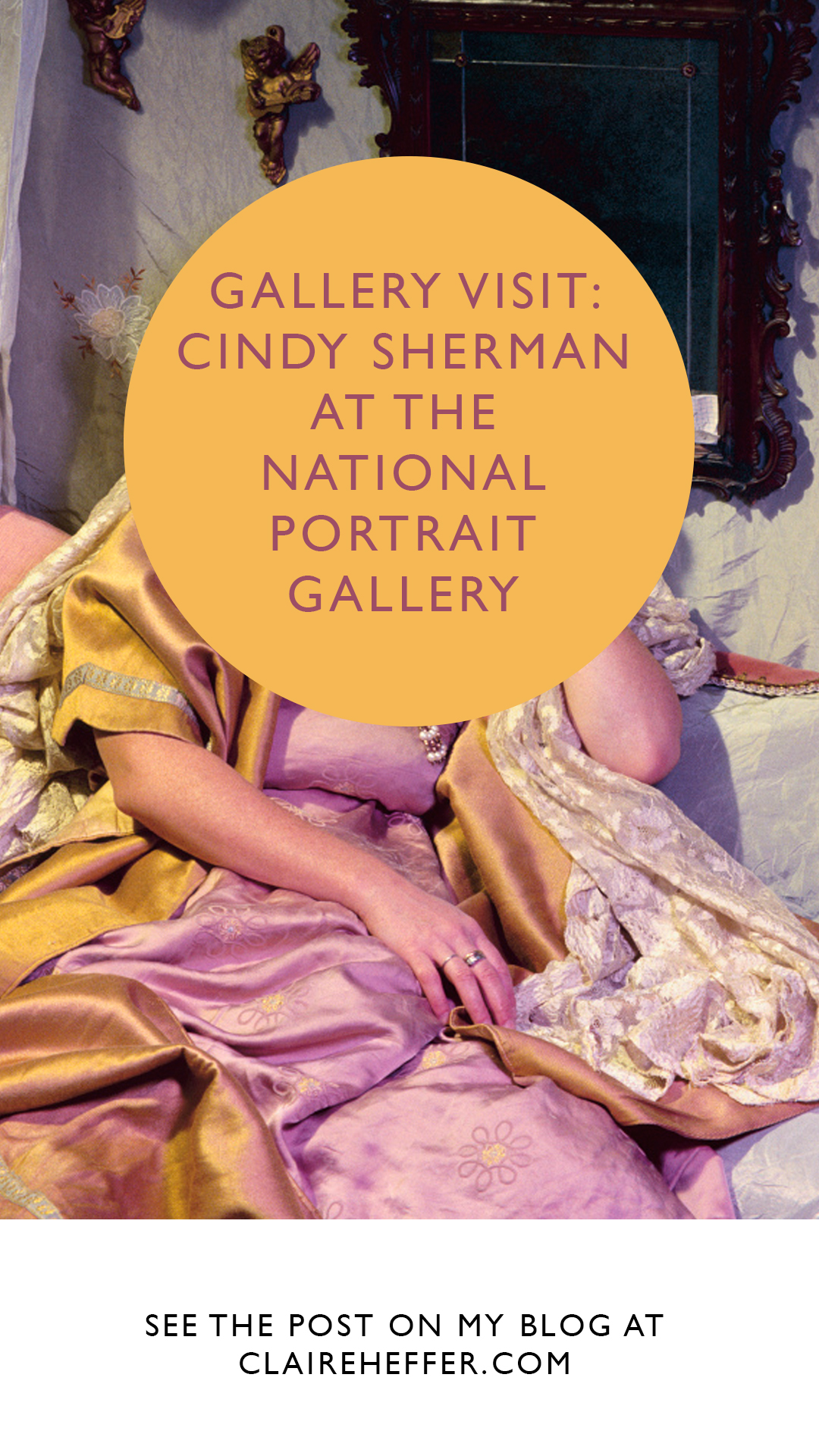 GALLERY VISIT: CINDY SHERMAN AT THE NATIONAL PORTRAIT GALLERY
