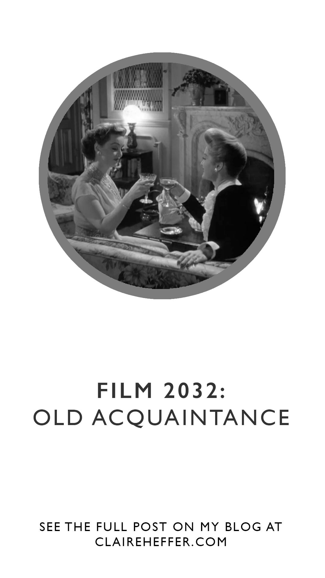 FILM 2032- OLD ACQUAINTANCE 2.jpgFILM 2032: OLD ACQUAINTANCE-bette Davis