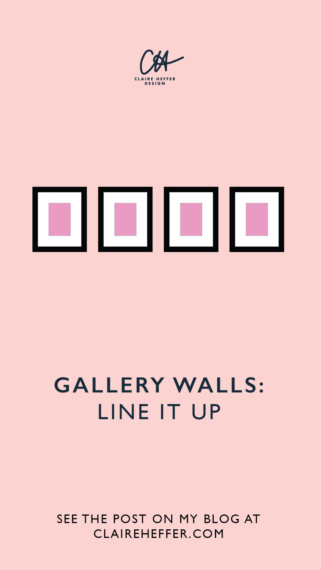GALLERY WALLS LINE IT UP.jpg
