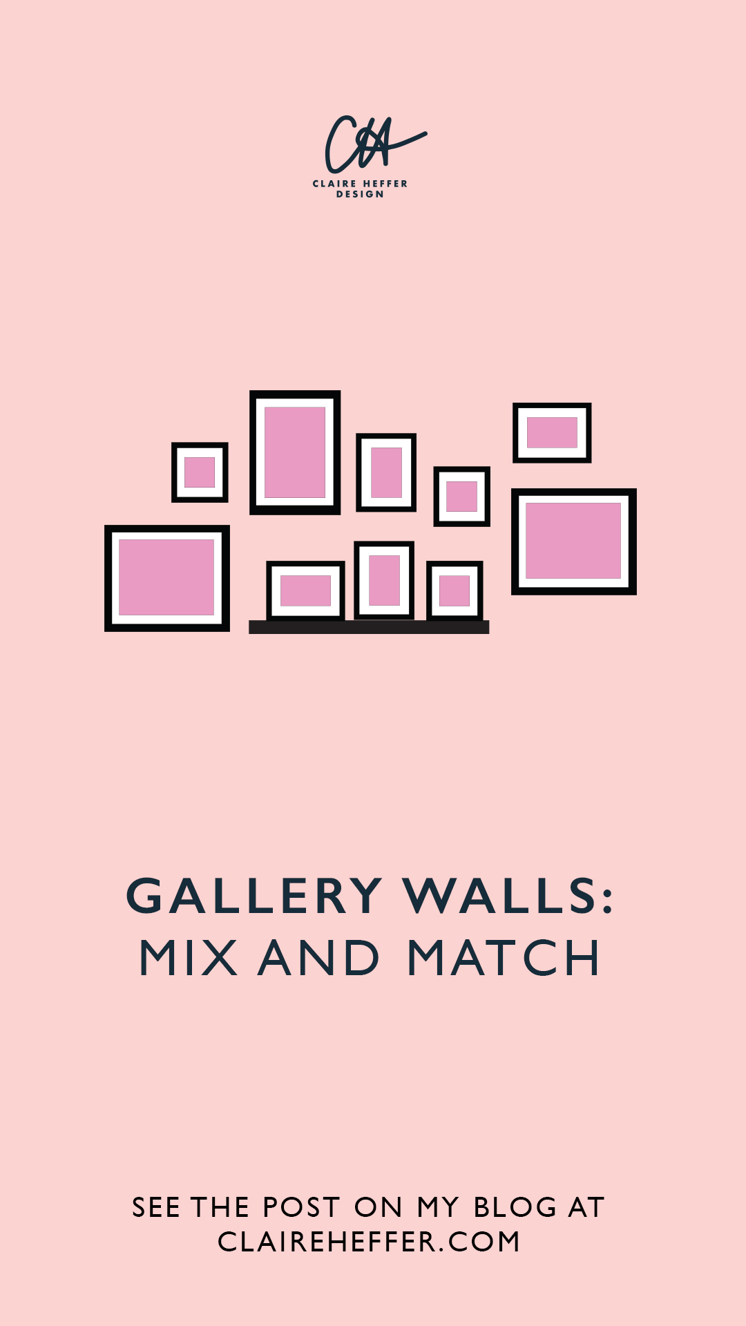 GALLERY WALLS MIX AND MATCH.jpg