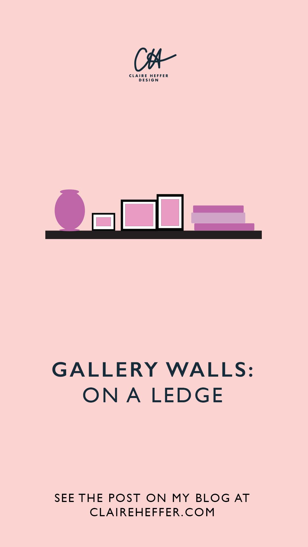GALLERY WALLS ON A LEDGE.jpg