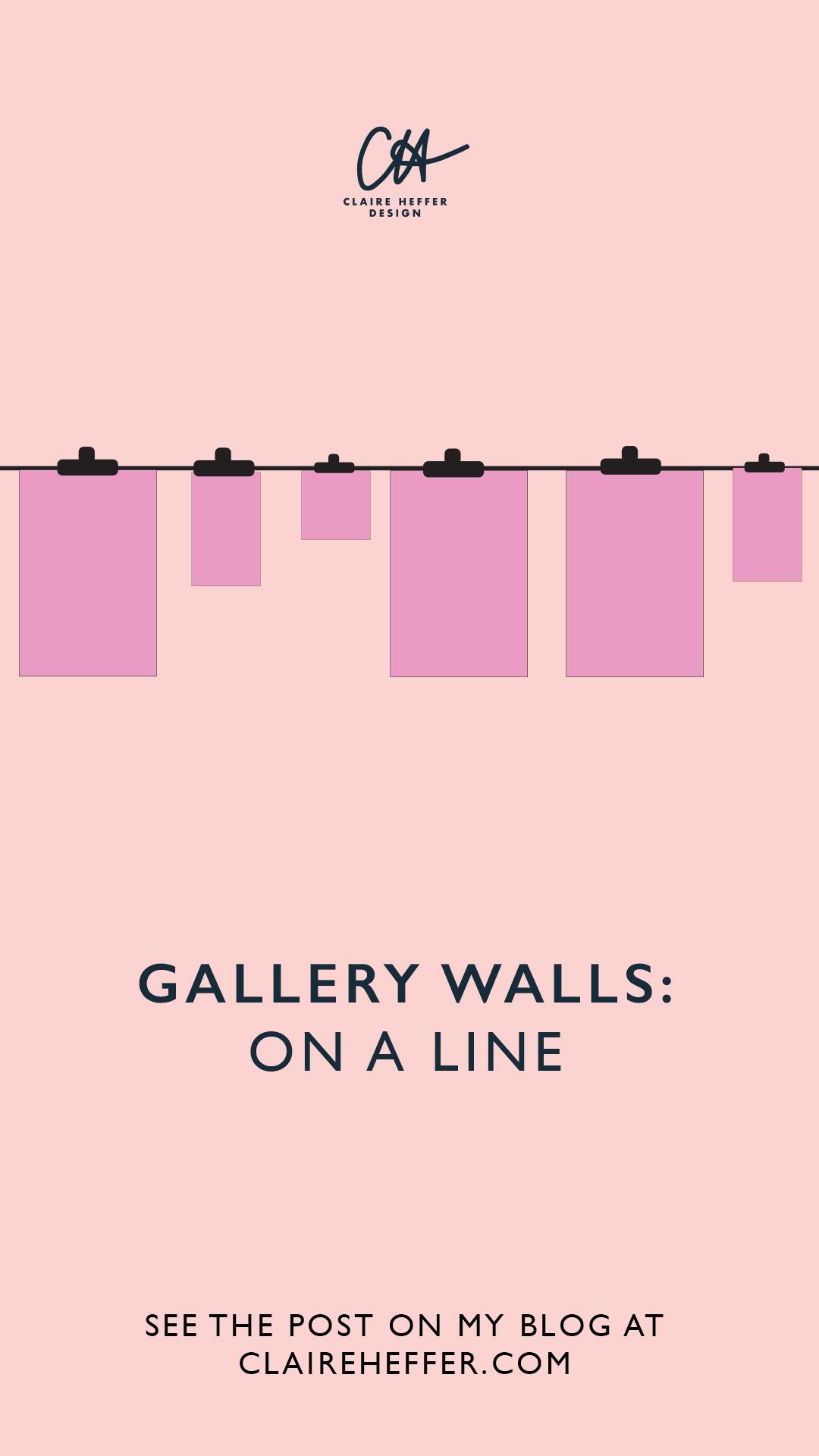 GALLERY WALLS ON A LINE.jpg