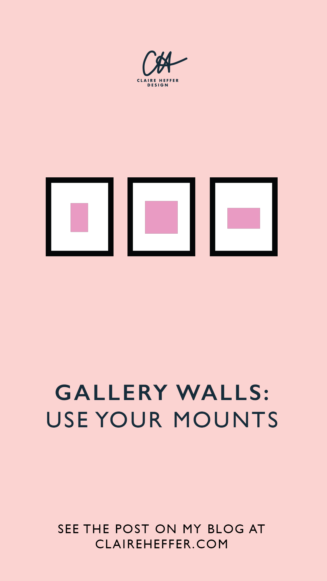 GALLERY WALLS USE YOUR MOUNTS.jpg