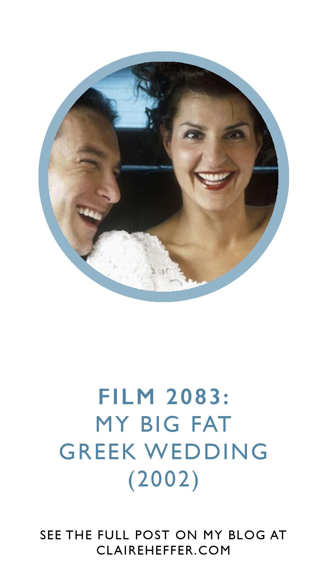 Film 2083 My Big Fat Greek Wedding 2002 Claire Heffer Design