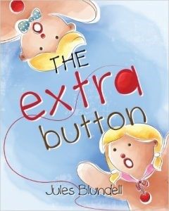 - The Extra Button by Jules BlundellA gingerbread couple wanted more than anything to have their own family. They travel long distances on foot through dark forests and deep rivers on the hope that someone in this foreign mysterious land far away has an extra button that may be able to help them have a child. It's a longer read, so more appropriate for 3 – 6 yrs old. I personally found it a little too close to home, and wasn't really excited about reliving that dark forest and deep river with only hope guiding me forward.