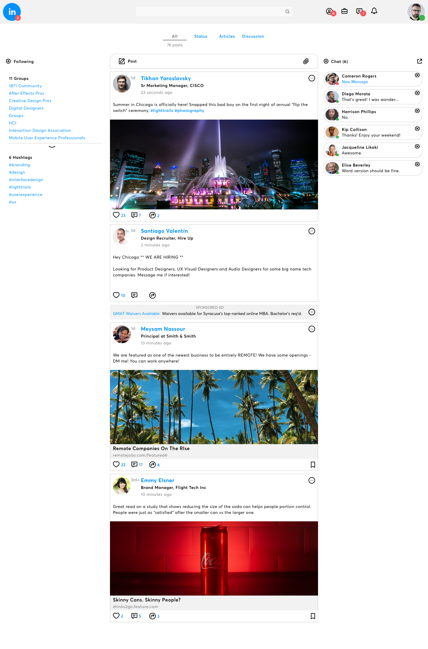 My 3 driving motivators  for this design: Content, Connections and Conversations. That's LinkedIn.  (Full Mock Here)