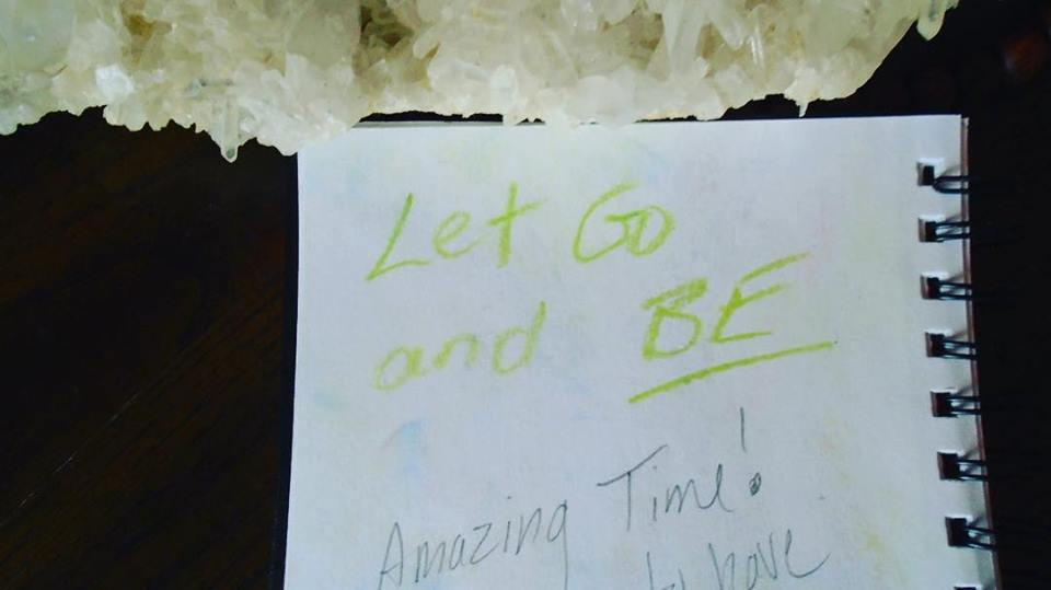 Let go and BE