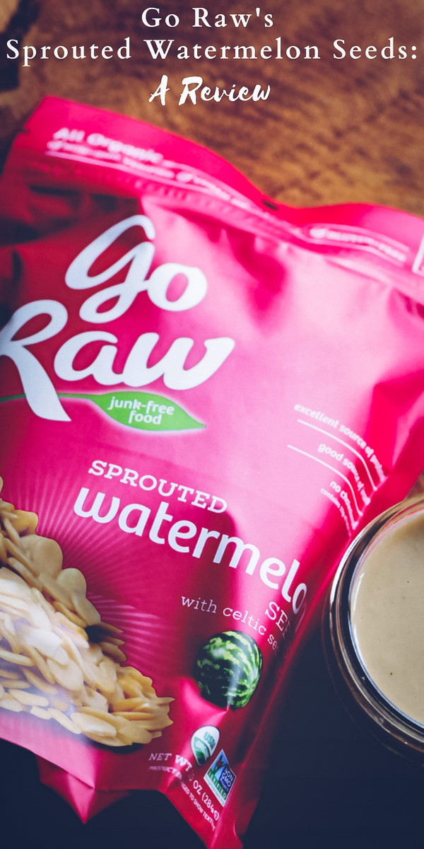 Review: Go Raw Sprouted Watermelon Seeds - A product review of Go Raw's Sprouted Watermelon Seeds. #gorawsnacks #PlantBased #RawEnergy #SuperSeeds #SproutedNutrition #GoRaw #gorawbrandambassador #GoRawSproutedSeeds #watermelon #watermelonseeds #raw #vegan #sprouted #glutenfree #organic