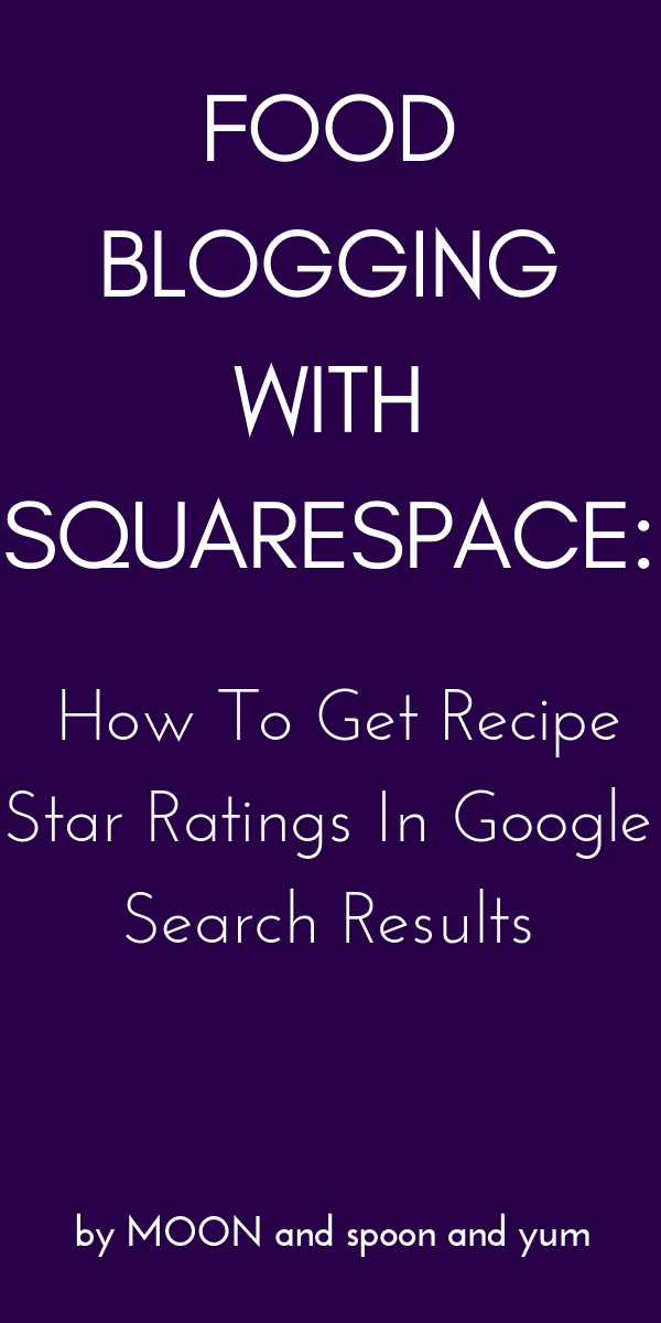 Food Blogging with Squarespace: How To Get Recipe Star Ratings in Google Search Results — In just three simple steps you can have legitimate star ratings for your recipes that display in both Google Search Results and below your Pinterest rich pins! #squarespacefoodblog #squarespacefoodblogging #recipestarratings #googlestarratings #foodblogging #foodblogresources #squarespacestarratings #richpins #squarespaceblog #foodblog #googlestarratings