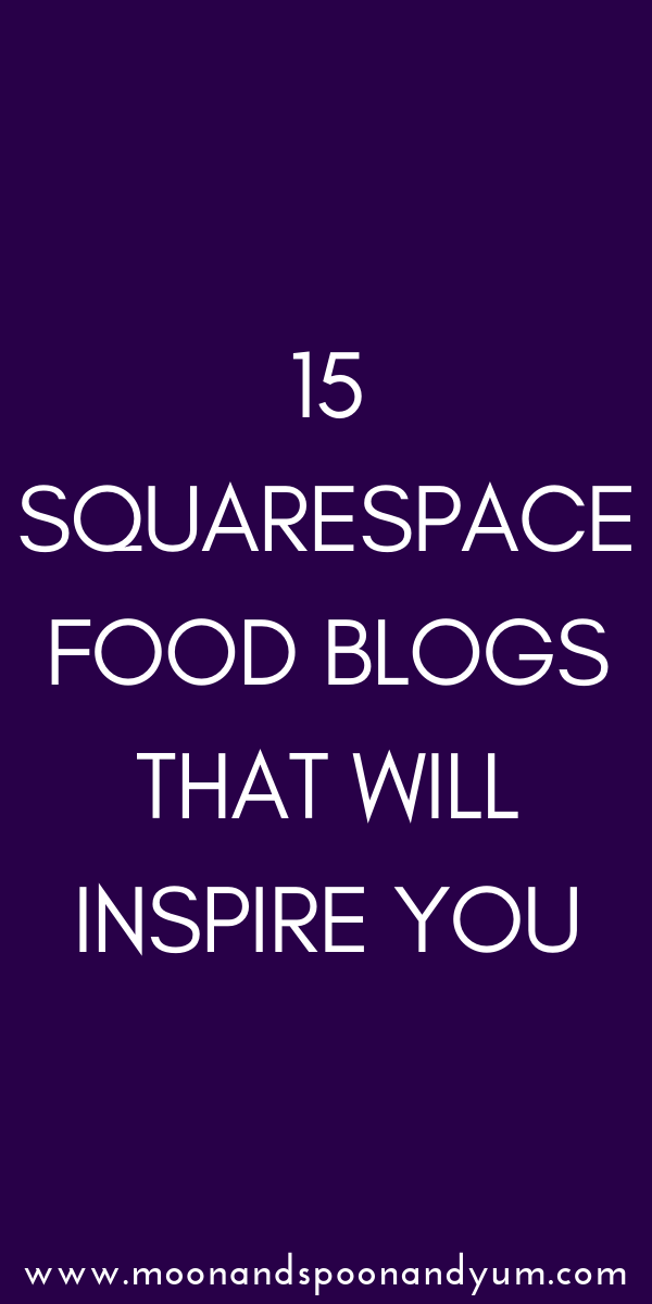 15 Squarespace Food Blog Examples That Will Inspire You — I'm so fond of food blogging with Squarespace that I wanted to compile an example list of my 15 favorite food blogs created with Squarespace. Below you will find 15 beautiful food blogs (including the templates they were created with!) that will inspire you with their design, functionality, creativity and ease. #foodblog #blogging #squarespace #squarespacetemplates #squarespacefoodblogs #foodblogging #squarespaceblog