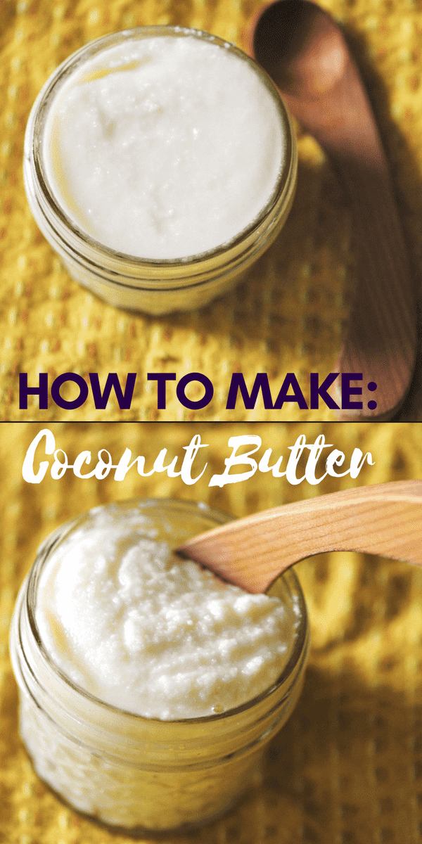 How To Make Coconut Butter (Vegan, Gluten Free) - Super easy, healthy, creamy and delicious gluten-free & vegan coconut butter (also known as 'manna')! | #coconut #coconutbutter #diy #howto #coconutmanna #easy #healthy #1ingredient #blender #vegan #glutenfree #condiment