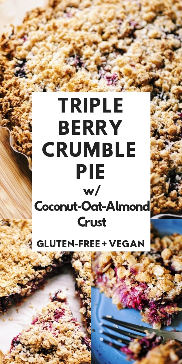 Triple Berry Crumble Pie with Almond Coconut Oat Crust (Gluten-Free, Vegan) - a luscious and easy summer dessert with a creamy berry filling and crisp crust and topping! This makes a great gluten-free and vegan summer dessert! #tripleberrycrumble #crumblepie #glutenfreeberrycrisp #veganberrycrumble