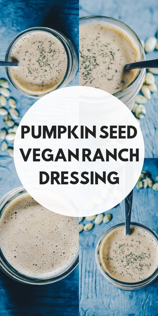 Super EASY, healthy and flavorful Vegan Ranch Dressing! This easy vegan ranch dressing recipe is made with pumpkin seeds for added nutrition and creaminess. Whether as a vegan salad dressing, dip, sauce or marinade, this pepita recipe has got it all! #veganranch #veganranchdressing #veganranchdressingrecipe #pepitadressing #vegansaladdressing #pumpkinseedranch