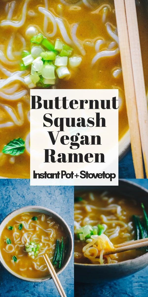 Butternut Squash Vegan Ramen (Instant Pot + Stovetop) - Super flavorful, quick and easy Instant Pot Ramen with Butternut Squash. This autumn inspired ramen bowl is gluten-free, vegan, healthy, filled with perfect blend of spices and can be made in an Instant Pot pressure cooker or on the stovetop! #instantpotramen #veganramen #butternutsquashramen