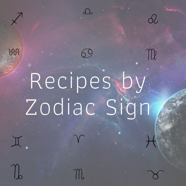 Food Astrology — Recipes for Every Sign of the Zodiac + teas, and ingredients for the elements + planets, the body parts for each zodiac, astrological resources + MORE! #foodastrology #astrology #vedicastrology #recipeastrology #foodzodiac #starsigns #foodplanets
