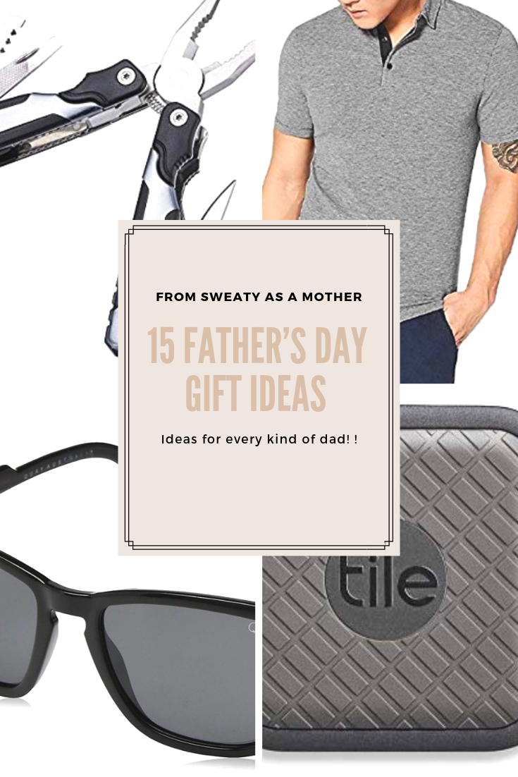 15 father's day gift ideas.png
