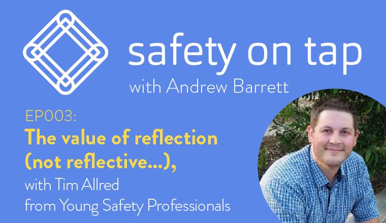 Tim Allred on Safety on Tap Podcast