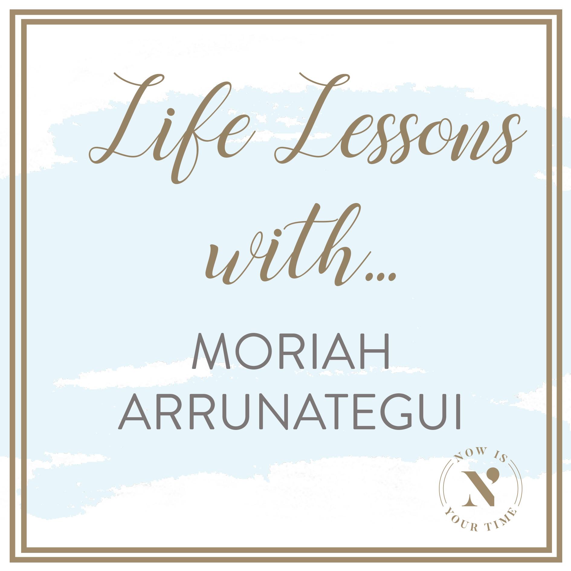 Life Lessons with podcast artwork - MORIAH ARRUNATEGUI.jpg