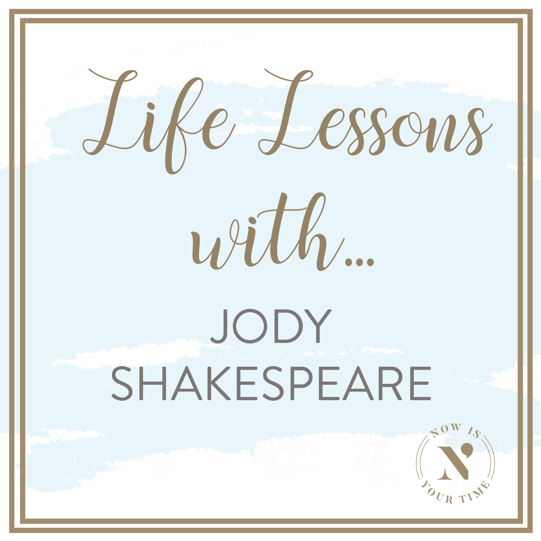 Life Lessons with podcast artwork - Jody Shakespeare .png
