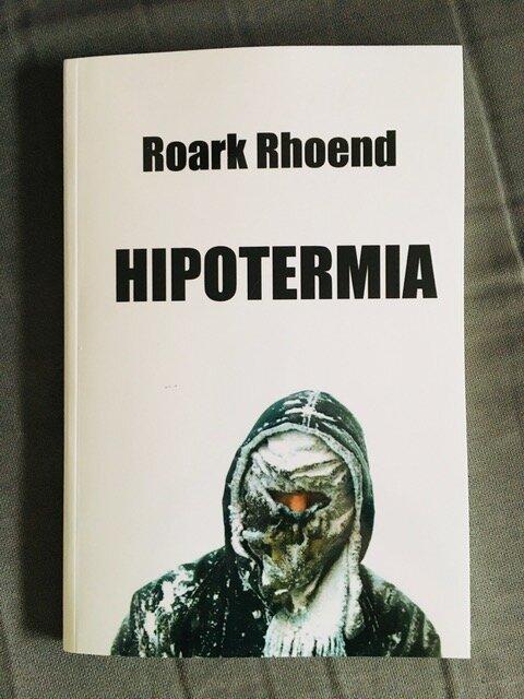 Hipotermia: novela post apocalíptica de corte existencialista - Disponible en eBook en Amazon