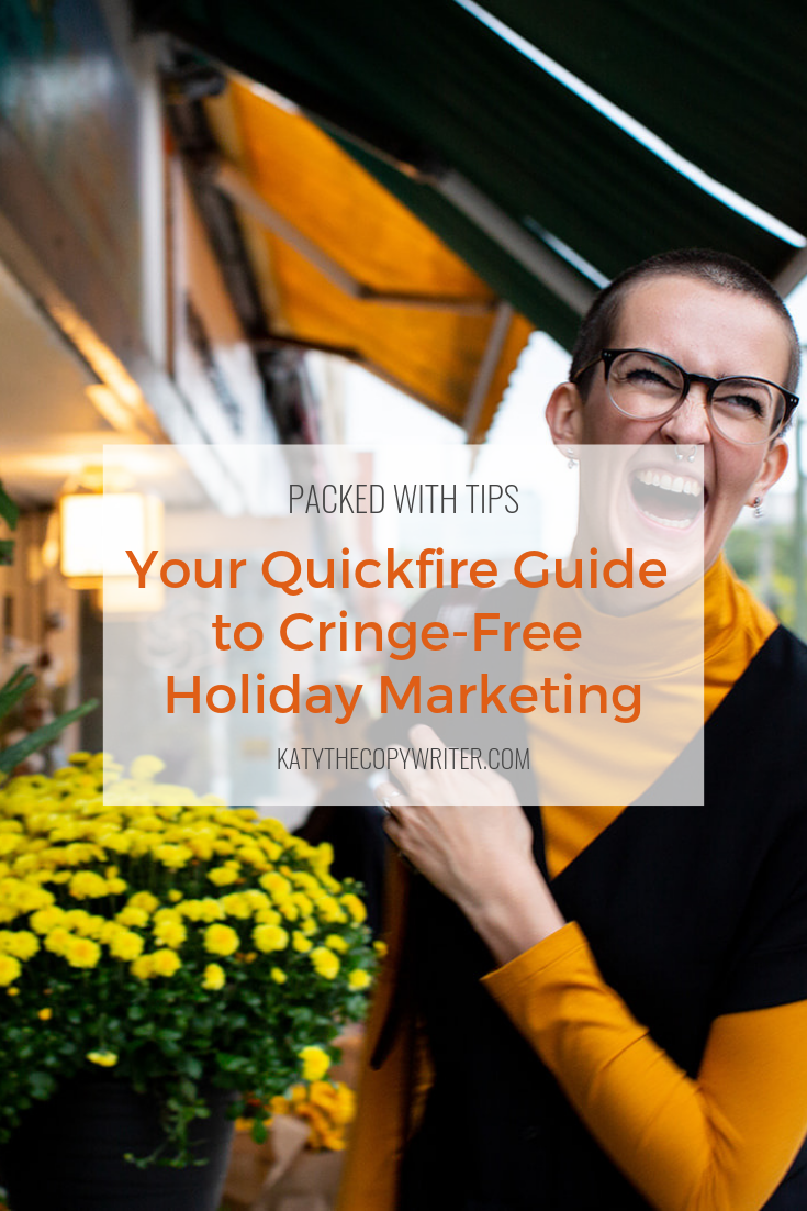 Call me a Grinch, but most Holiday Marketing Campaigns make me wanna hurl. Check out my top tips to make your business stand out this December.