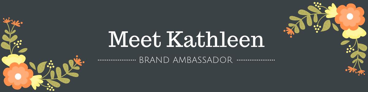 Meet Kathleen.png