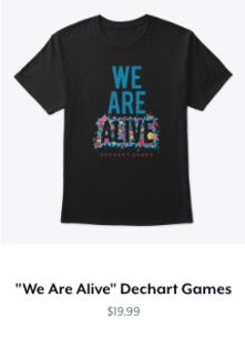 We Are Alive Classic Tee