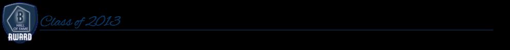 HOF Web Header - Class of 2013.png