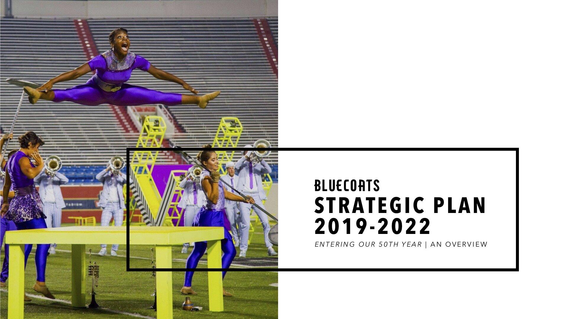 Strategic Plan Deck - 19-22 - Bluecoats, Inc..jpg
