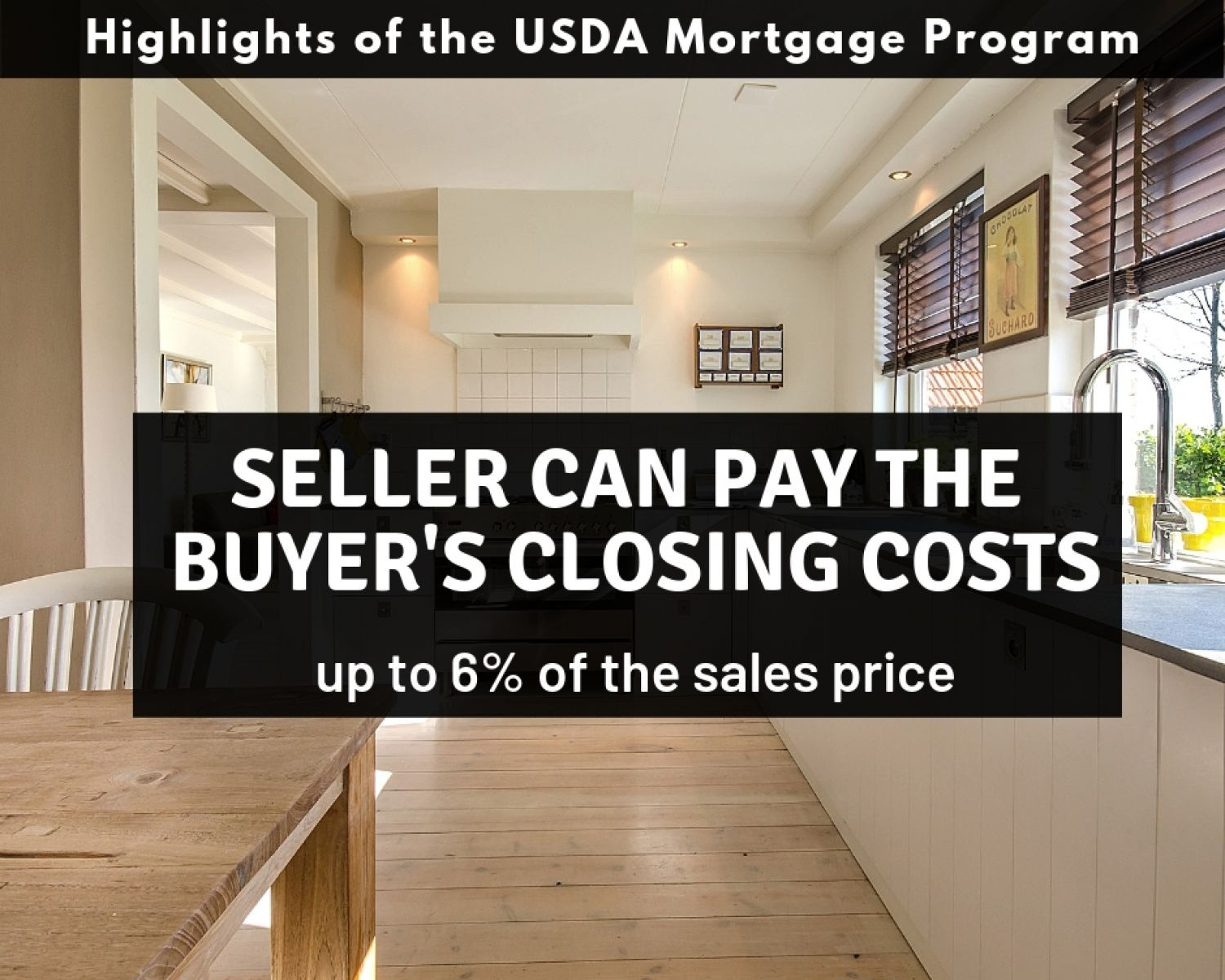 The seller can pay your closing costs with a Pennsylvania USDA Mortgage