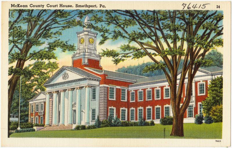 "McKean County Courthouse 1938 - Pub. by Jobber - Bradford News Co., Bradford, PA. ""Tichnor Quality Views,"" Reg. U. S. Pat. Off. [Public domain], via Wikimedia Commons"