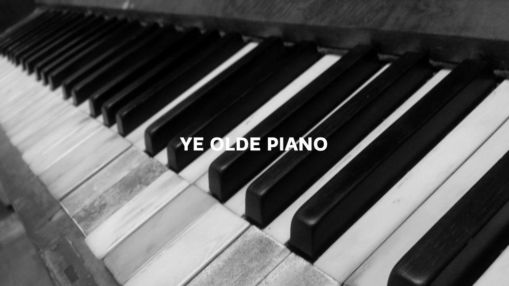 YE OLDEE PIANO IMG Text.jpg