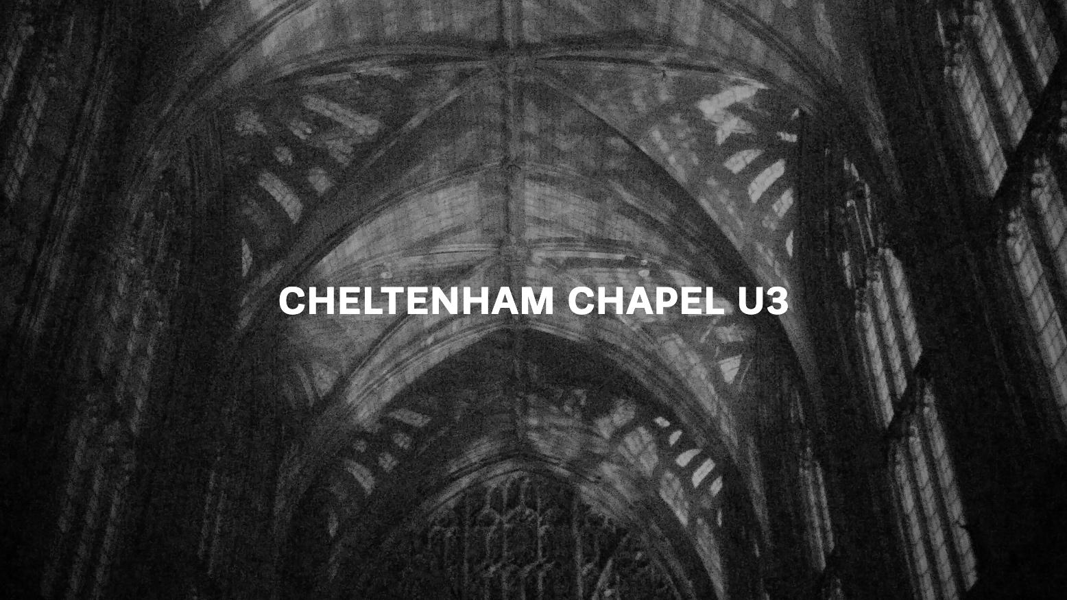 Cheltenham Chapel U3 Text.jpg