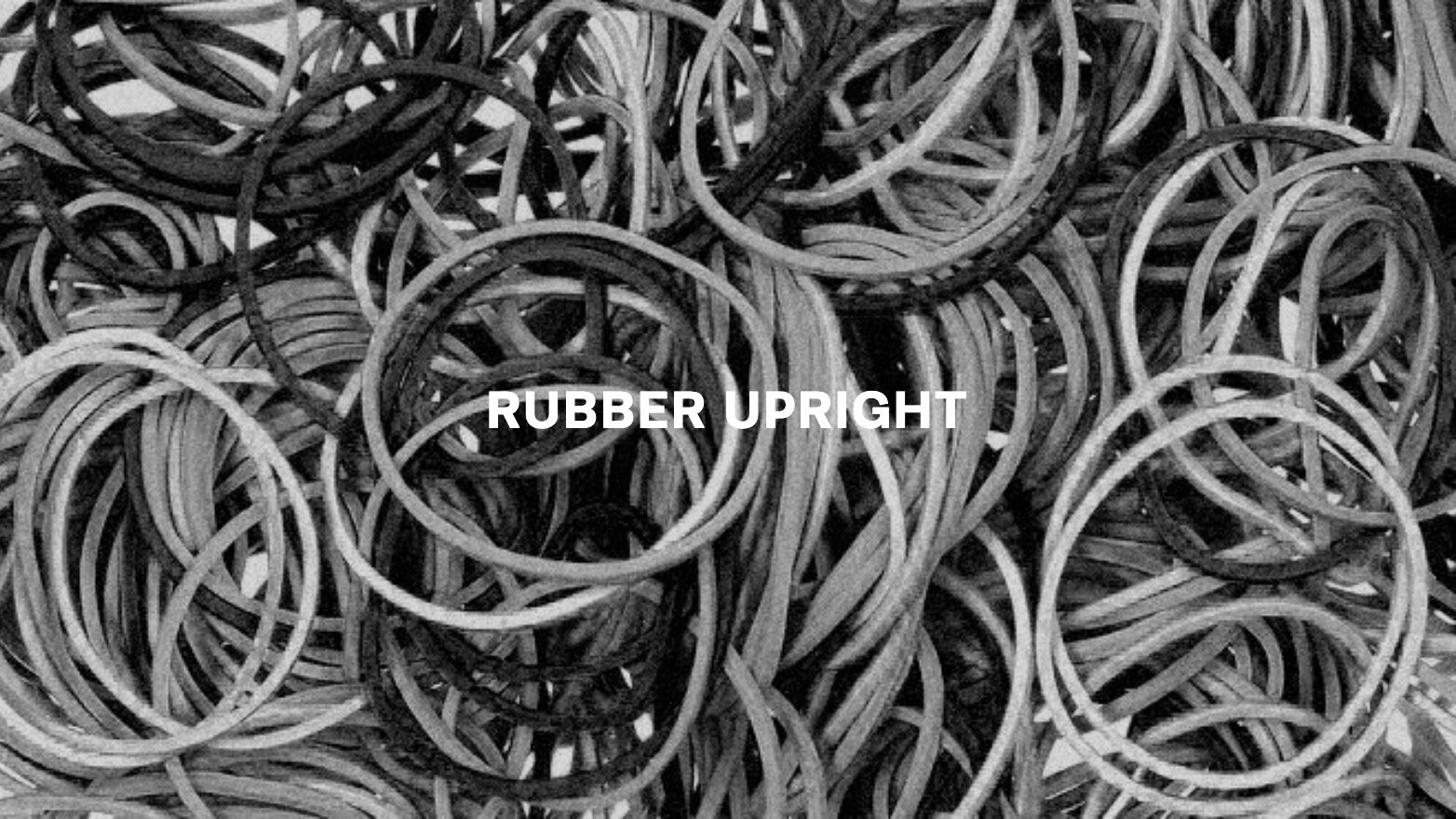 Rubber Upright Text.jpg