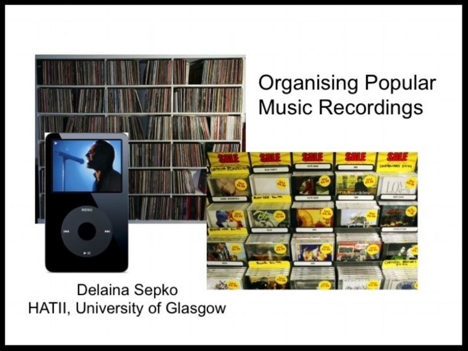 """Organising Popular Music"" held at the British and Irish Sound Archives annual conference, Glasgow UK, May 2011. - Download slidesDownload presentation notes"