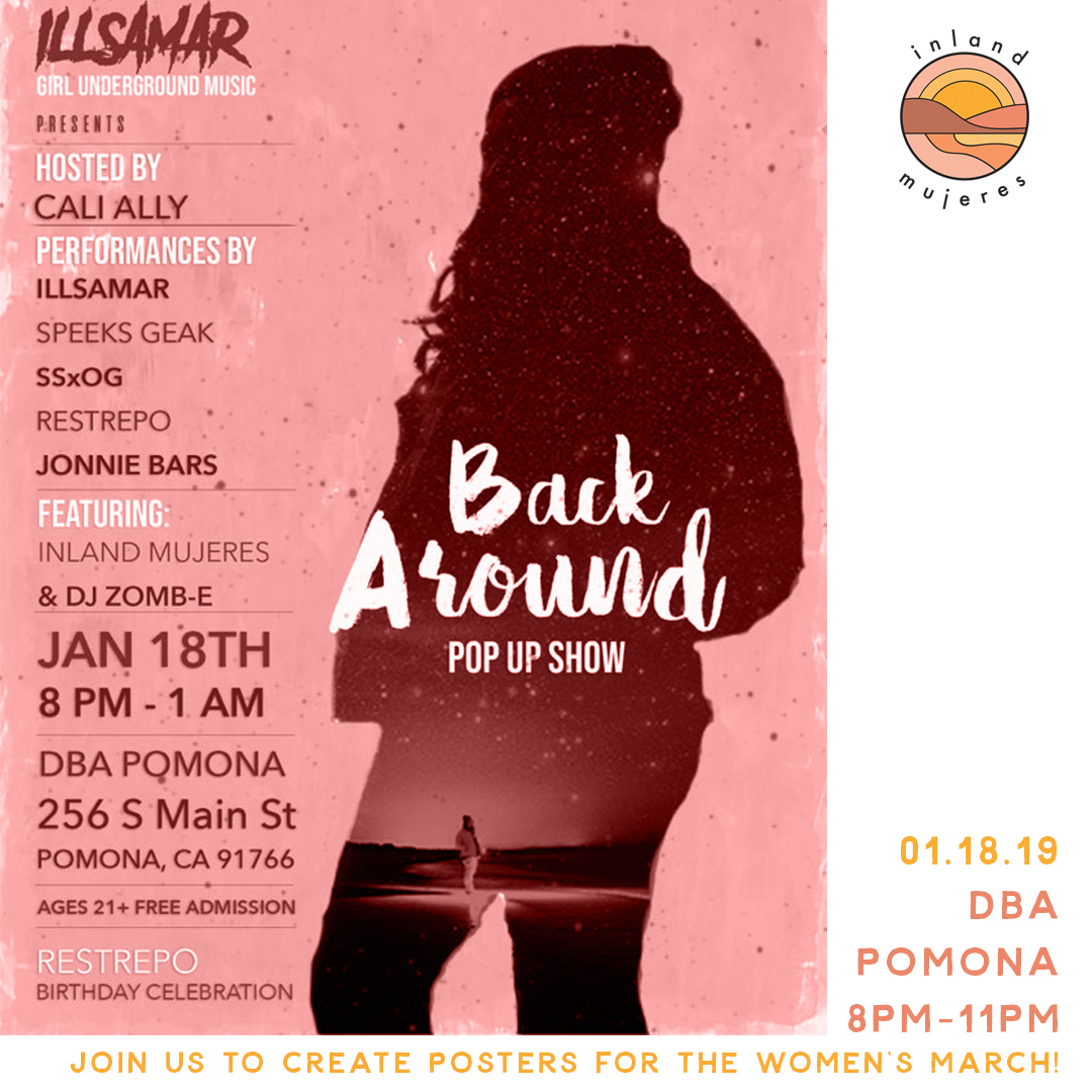 Join us at  DBA  in the  Pomona Arts Colony  on  Friday, January, 18th 2019  we'll have a booth for the  Back Around Pop-Up Show  supporting  @girlundergroundmusic . Stop by and hang with us between 8pm-10pm we'll be there making posters for the upcoming Inland Empire Women's March.   This event is FREE and ages 21+