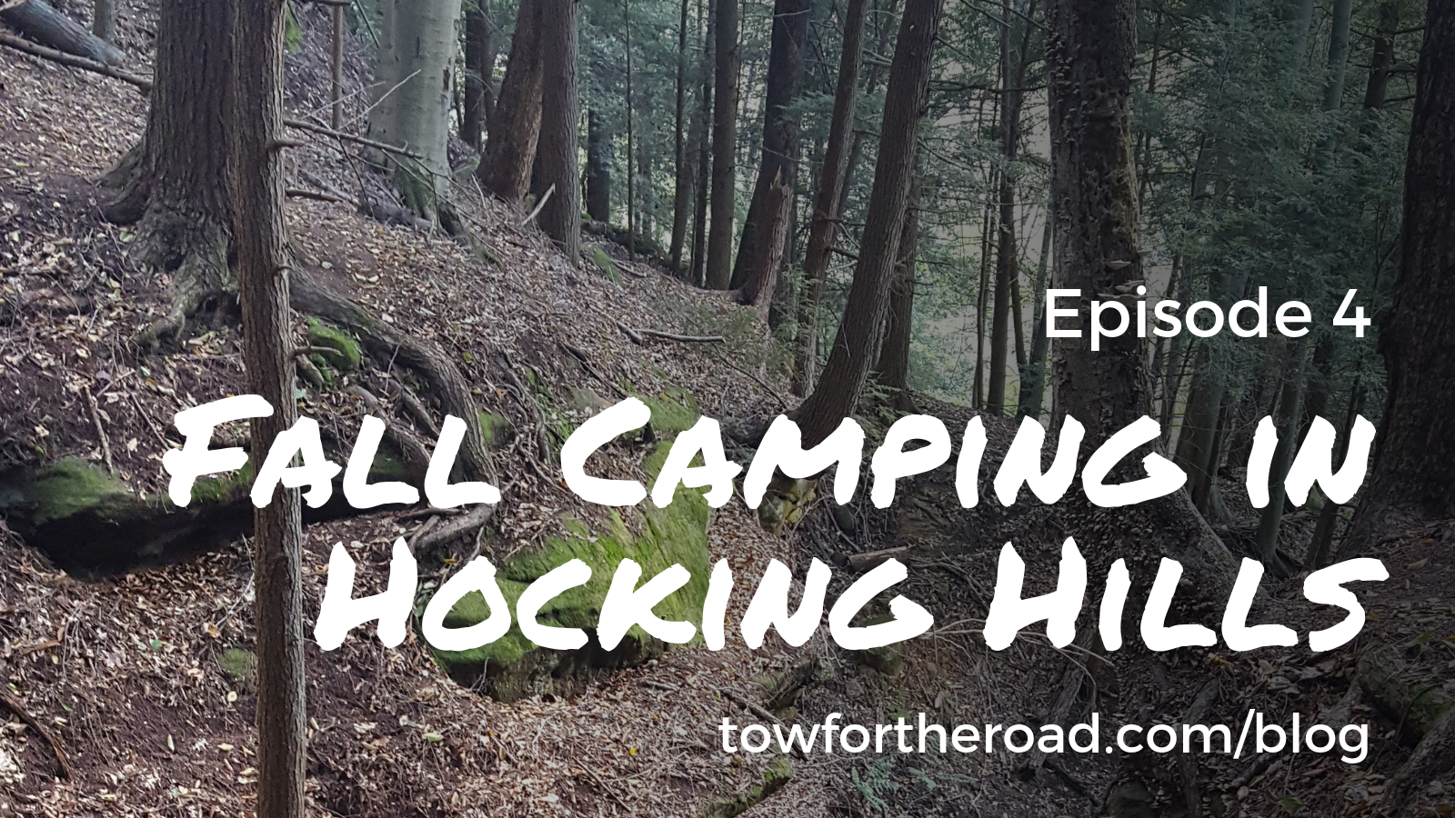 Tow for the Road Episode 4 - Hocking Hills.png